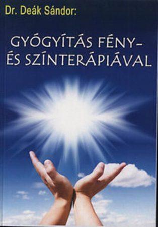 Könyv-Dr. Deák: Gyógyítás fény- és színterápiával